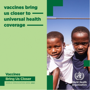 Vaccines bring us closer - to universal health coverage